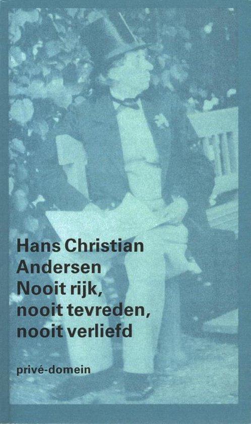 Privé-domein 225 - Nooit rijk, nooit tevreden, nooit verliefd - Hans Christian Andersen |