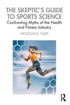 The Skeptic's Guide to Sports Science