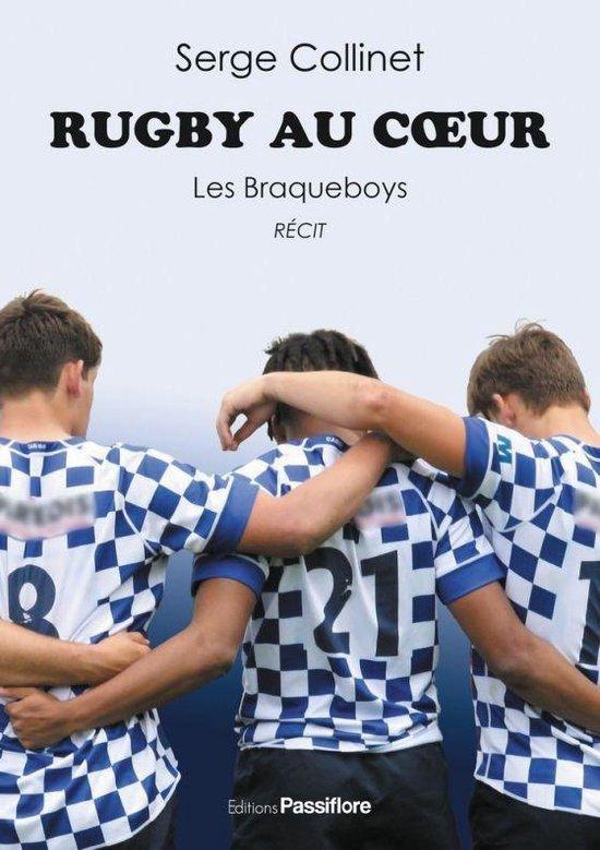 Rugby au cœur. Les Braqueboys