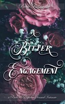A Bitter Engagement: A Pride and Prejudice Sensual Intimate