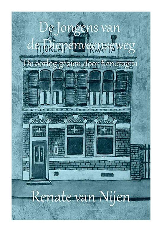 De jongens van de diepenveenseweg - Renate H Van Nijen | Readingchampions.org.uk
