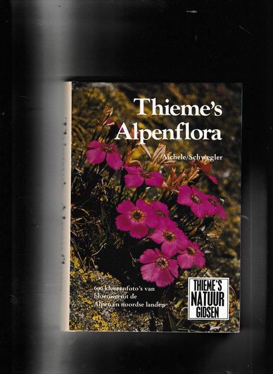 Thieme s alpenflora - Aichele |