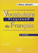 Vocabulaire progressif du français 2e édition - niveau débutant livre + CD audio