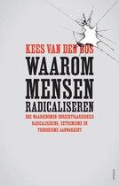Waarom mensen radicaliseren. Hoe waargenomen onrechtvaardigheid radicalisering, extremisme en terrorisme aanwakkert