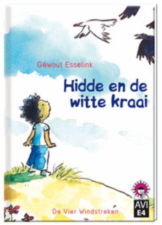 Hoera, ik kan lezen! AVI E4 - Hidde en de witte kraai - Géwout Esselink |