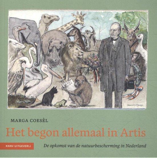 Heimans en Thijsse reeks 5 - Het begon allemaal in Artis - Marga Coesel |