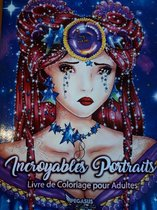 Incroyables Portraits - Coloring Book for Adults