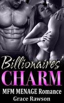 Billionaires' Charm - MFM Menage Romance