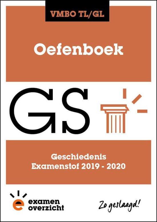 ExamenOverzicht - Oefenboek Geschiedenis VMBO TL/GL - ExamenOverzicht |