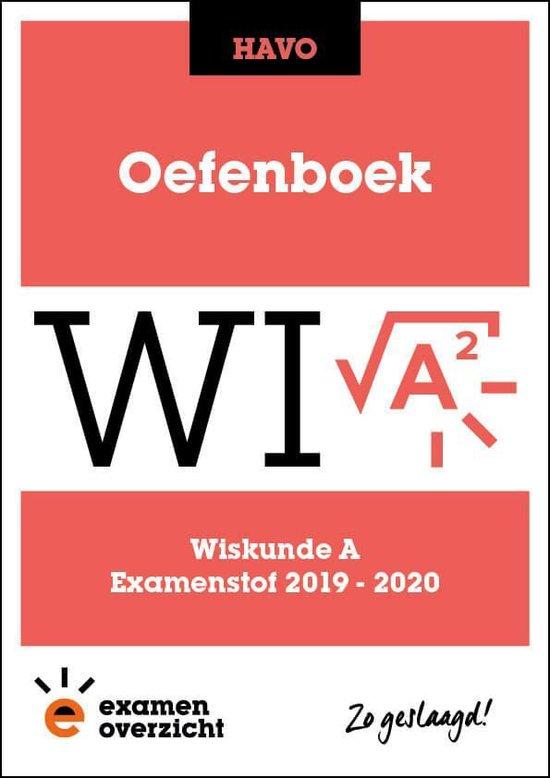 ExamenOverzicht - Oefenboek Wiskunde A HAVO - ExamenOverzicht | Fthsonline.com