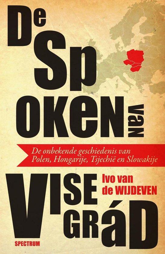 Boek cover De spoken van Visegrád van Ivo van de Wijdeven (Onbekend)