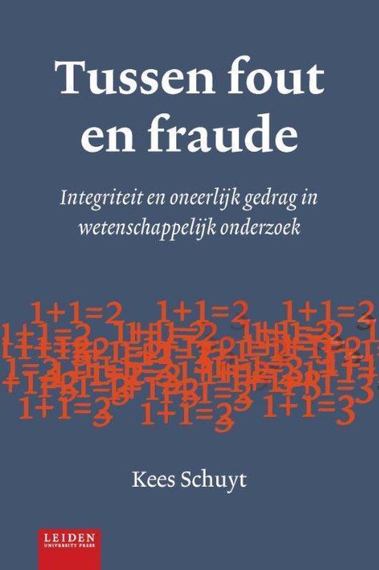 Tussen fout en fraude - Kees Schuyt |