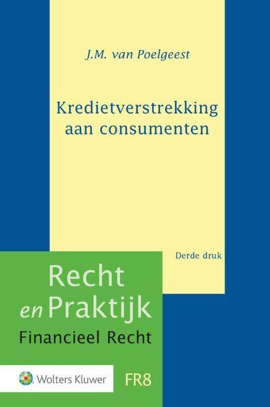 Recht en praktijk financieel recht  -   Kredietverstrekking aan consumenten
