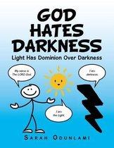 God Hates Darkness