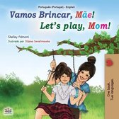 Let's play, Mom! (Portuguese English Bilingual Book for Kids - Portugal)