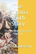 The Brianna Smith Story