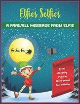 Boek cover Elfies Selfies van Rob Richard Caine