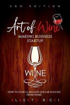 Art of Wine Making Business Startup