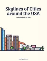 Skylines of Cities around the USA Coloring Book for Kids