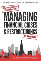 Guide to MANAGING FINANCIAL CRISES & RESTRUCTURINGS