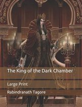 The King of the Dark Chamber: Large Print