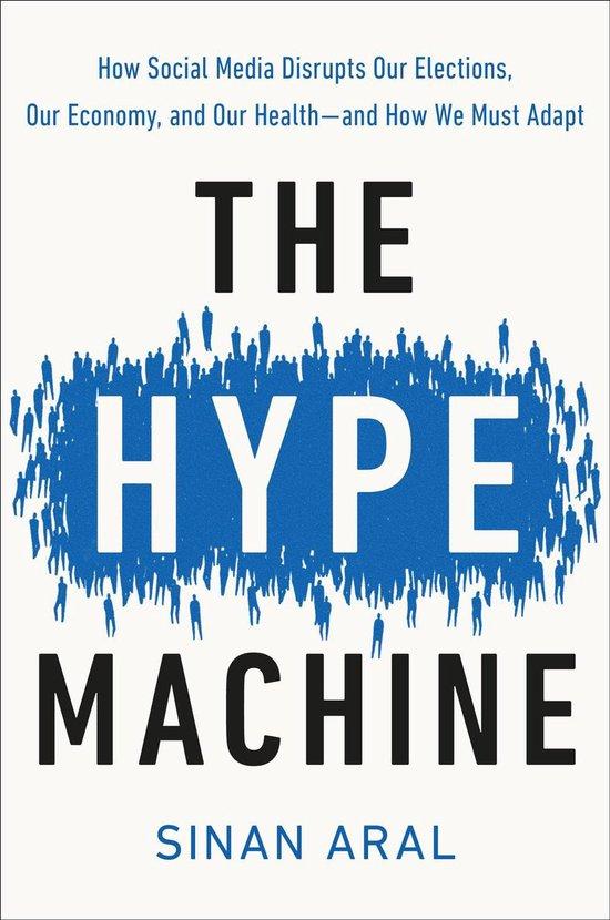 Boek cover The Hype Machine van Sinan Aral (Hardcover)