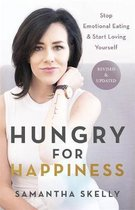 Hungry for Happiness, Revised and Updated
