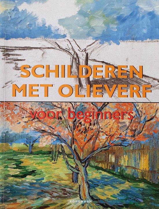 Schilderen Met Olieverf Voor Beginners - Francisco Asensio Cerver |
