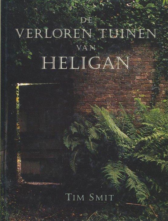 De verloren tuinen van heligan - Tim Smit |