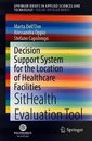 Decision Support System for the Location of Healthcare Facilities