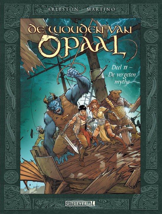 De wouden van Opaal 11 - De wouden van Opaal | 11 De vergeten mythe - Arleston | Fthsonline.com