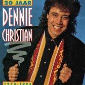 20 jaar Dennie Christian