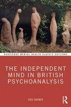 The Independent Mind in British Psychoanalysis