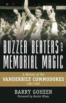 Buzzer Beaters and Memorial Magic