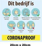 Sticker Coronaproof bedrijf 20x20cm - Corona stickers raamsticker winkel raam muur COVID-19