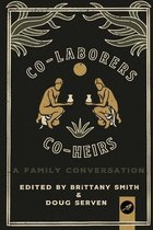 Co-Laborers, Co-Heirs