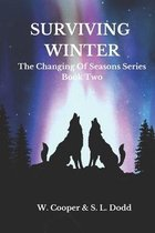 Surviving Winter: Book Two The Changing Of Seasons Series
