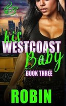 His West Coast Baby 3