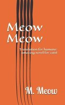 Meow Meow