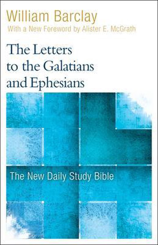 Boek cover The Letters to the Galatians and Ephesians van William Barclay (Paperback)