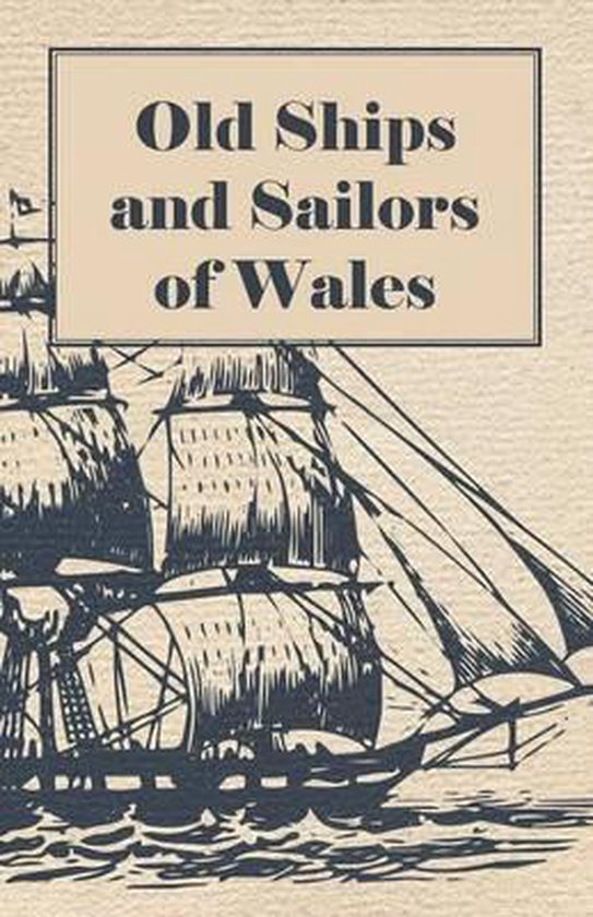 Old Ships and Sailors of Wales