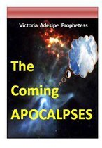 The Coming Apocalypses