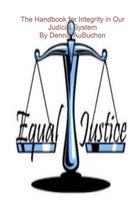 Boek cover The Handbook for Integrity in Our Judicial System van Dennis Aubuchon