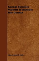 German Exercises - Material To Translate Into German