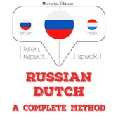 Russian Dutch : a complete method