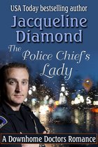 The Police Chief's Lady: A Downhome Doctors Romance