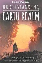 Understanding Earth Realm