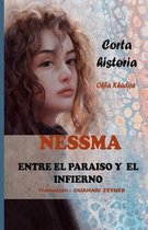 NESSMA ENTRE EL PARAISO Y EL INFIERNO (Spanish Edition)