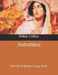 Antonina: the Fall of Rome