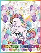 My First Unicorn Coloring Book For Kids ages 4-8